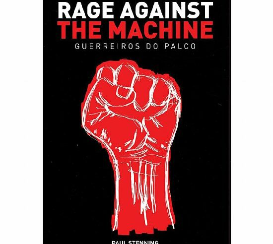 RAGE AGAINST THE MACHINE: GUERREIROS DO PALCO